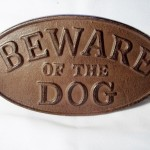 Rust Tone Beware of Dog Sign $9.00 (Temporarily Out Of Stock)