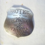 Brothel Inspector Nevada Badge $8.00
