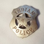 Indian Souix Police Badge $8.00