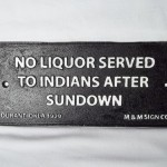No Liquor Served To Indians After Sundown Durant Okla 1929 Sign $11.00