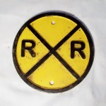 Railroad Crossing Sign $9.00