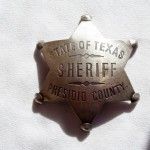 State Of Texas Sheriff Presidio County Badge $8.00 Temporarily Out of Stock