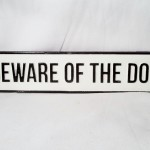 Long Beware of The Dog $10.75