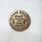 Madame Bulldog New Orleans Brass Brothel Token $1.50