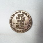 Red Dog Saloon Virginia City Brass Brothel Token $1.50